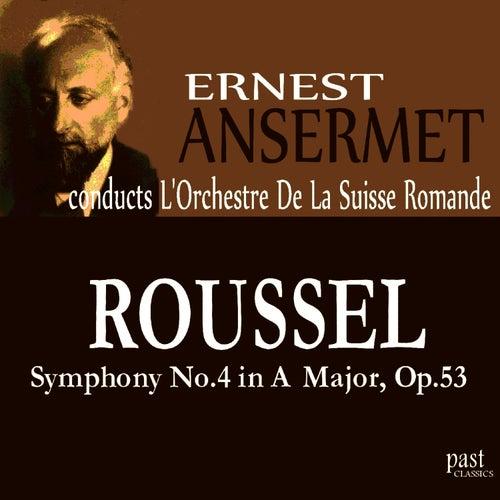 Roussel: Symphony No. 4 in A Major, Op. 53 von L'Orchestre de la Suisse Romande