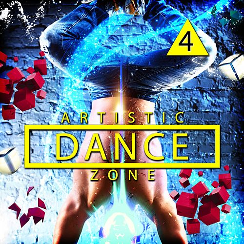 Artistic Dance Zone 4 by Various Artists