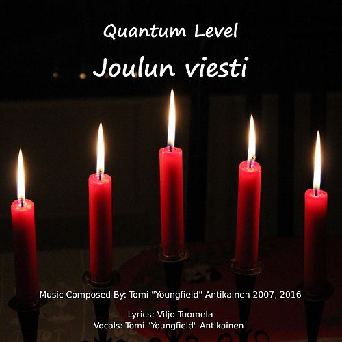 Joulun viesti (Christmas Message) by Quantum Level