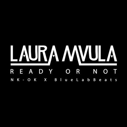 Ready or Not (NK-OK x BlueLabBeats) von Laura Mvula
