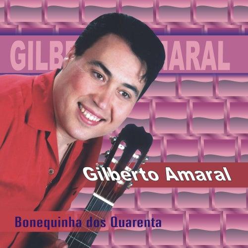 Bonequinha dos Quarenta de Gilberto Amaral