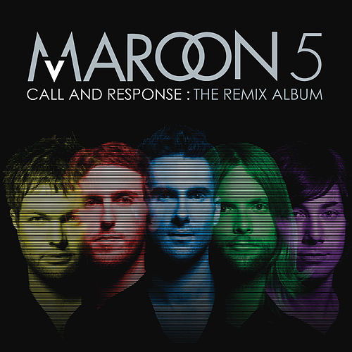Call And Response: The Remix Album de Maroon 5
