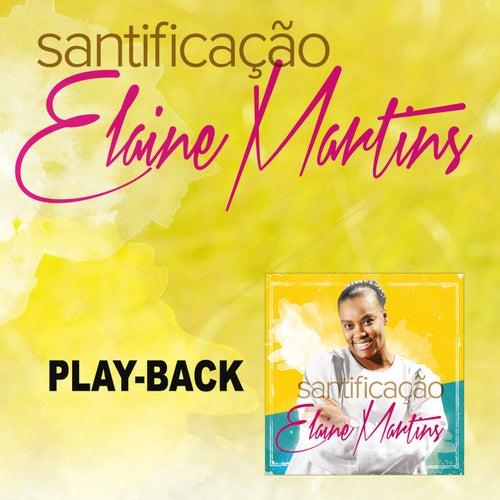 Santificação - Playback de Elaine Martins