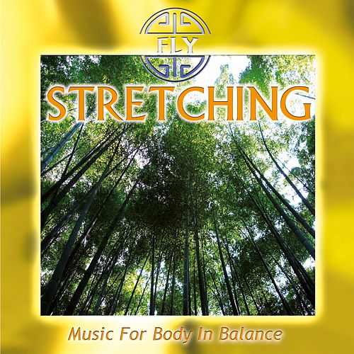 Stretching - Music for Body in Balance von Fly
