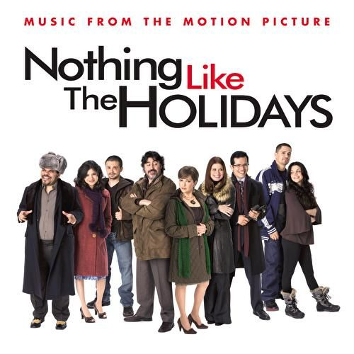 Nothing Like The Holidays by Soundtrack