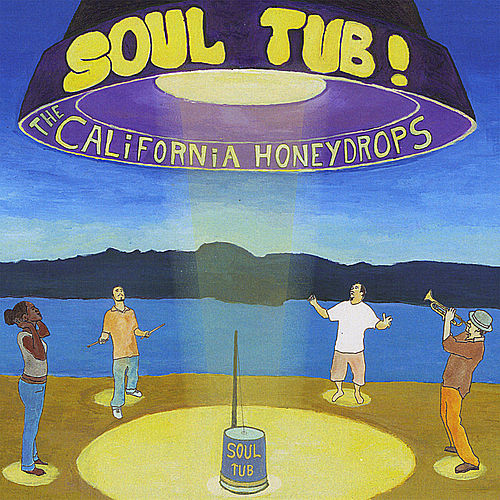 Soul Tub! de The California Honeydrops