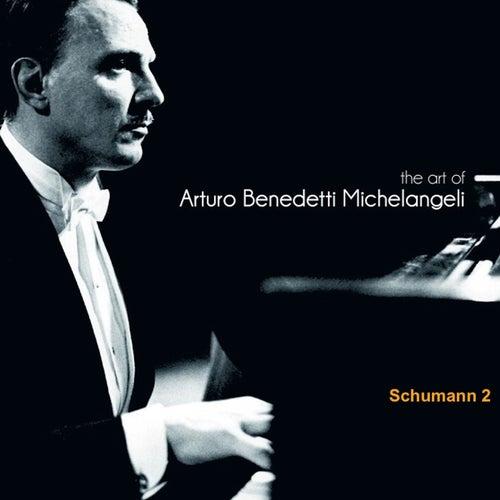 The Art of Arturo Benedetti Michelangeli: Schumann, 2 von Arturo Benedetti Michelangeli