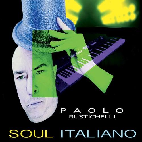 Soul Italiano by Paolo Rustichelli
