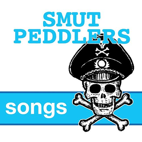Songs de Smut Peddlers