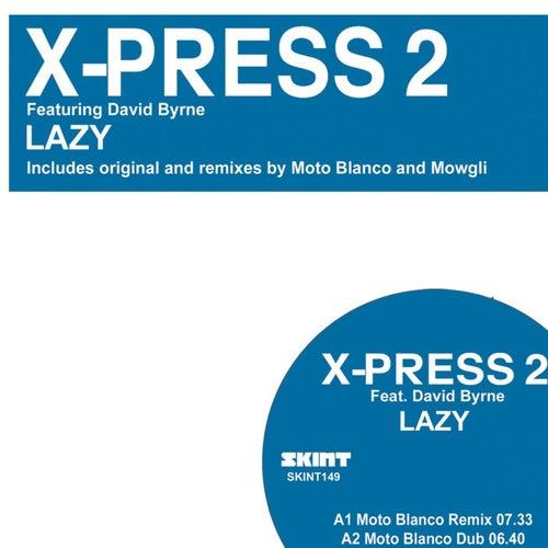 Lazy - 2008 de X-Press 2