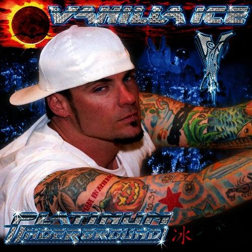 Platinum Underground (Clean Version) de Vanilla Ice