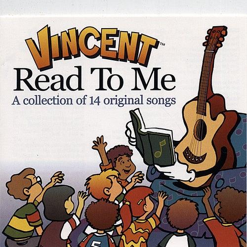 Read to Me de Vincent
