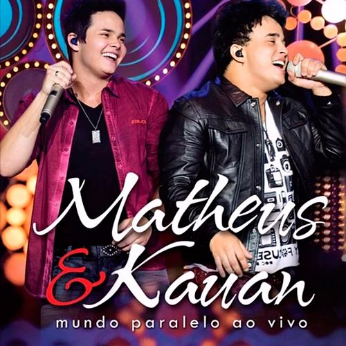 Mundo Paralelo (Ao Vivo) von Matheus & Kauan