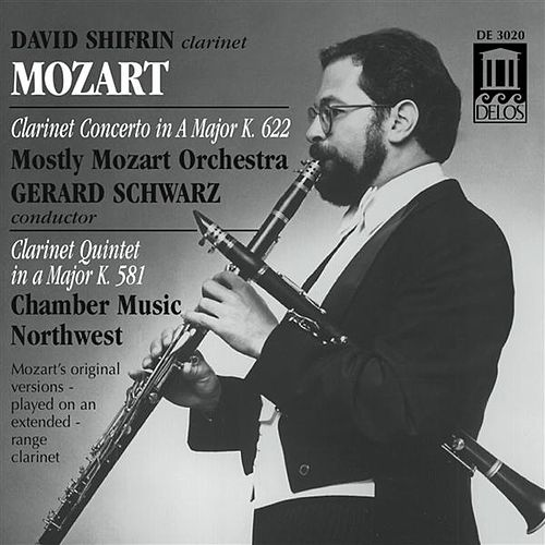 MOZART, W.A.: Clarinet Concerto in A major / Clarinet Quintet in A major (Shifrin) by David Shifrin
