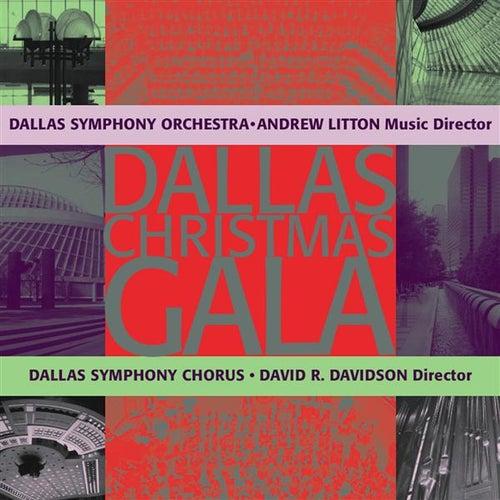 CHRISTMAS GALA (Dallas Symphony Chorus and Orchestra) de Various Artists