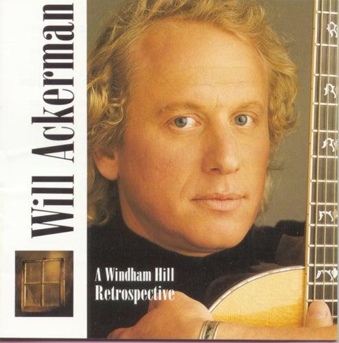 A Windham Hill Retrospective by William Ackerman