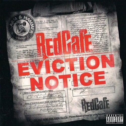 Eviction Notice von Red Cafe