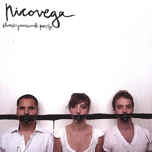 Chooseyourwordspoorly de Nico Vega
