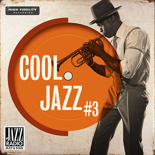 Cool Jazz 03 by Jazz Radio de Various Artists