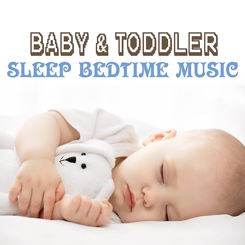 Baby and Toddler Sleep Bedtime Music von Baby Sleep Sleep