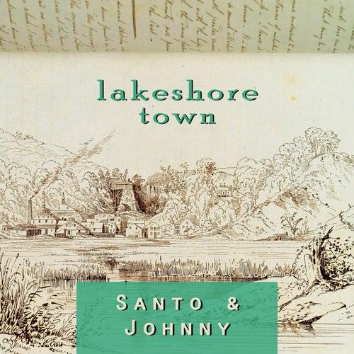 Lakeshore Town di Santo and Johnny