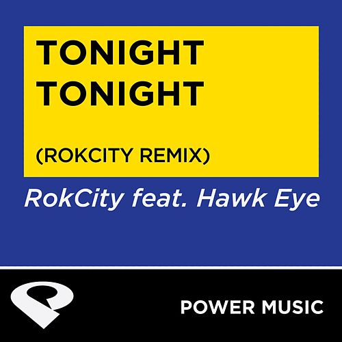 Tonight Tonight - Single von Hawkeye