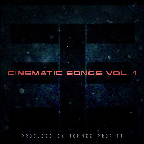 Cinematic Songs, Vol. 1 by Tommee Profitt