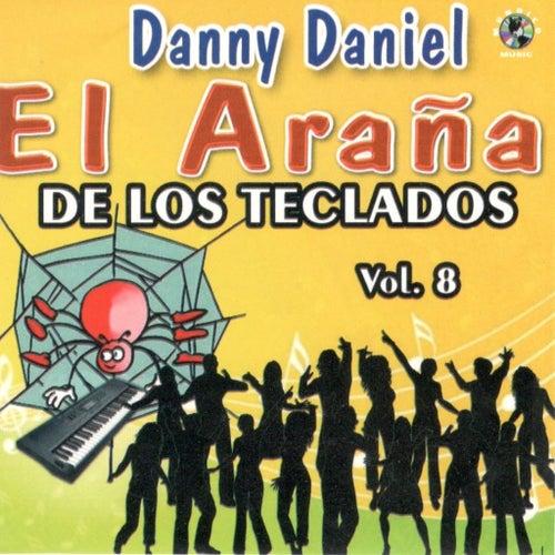 El Arana, Vol. 8 de Danny Daniel