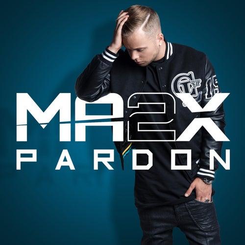 Pardon de MA2X