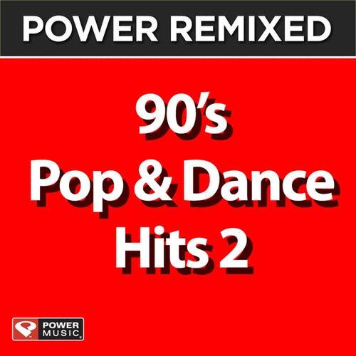 Power Remixed: 90's Pop & Dance Hits 2 von Various Artists