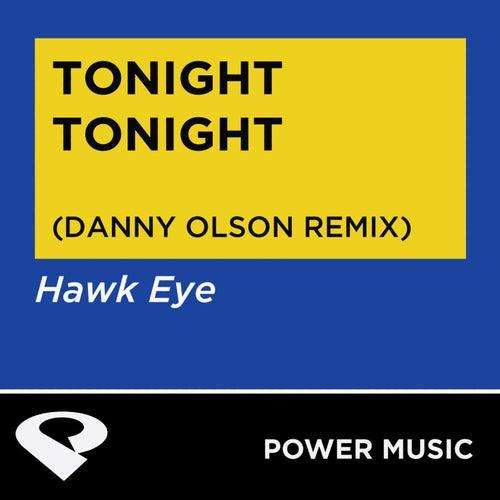 Tonight Tonight - Single von Hawkeye