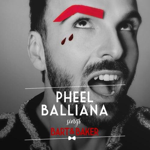 Pheel Balliana Sings Bart&Baker de Bart&Baker