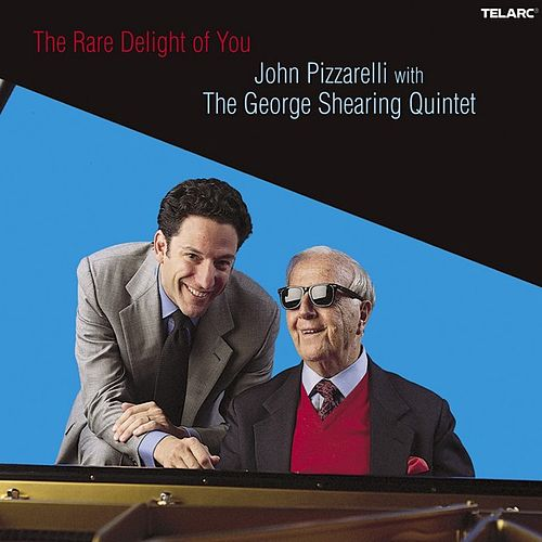 The Rare Delight Of You von John Pizzarelli