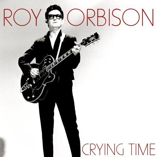 Crying Time von Roy Orbison