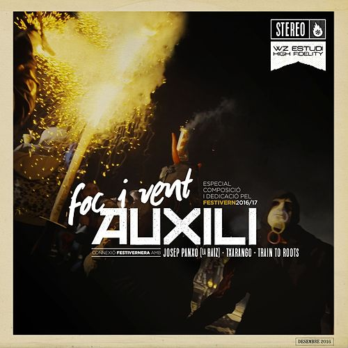 Foc i vent (Festivern) by Auxili
