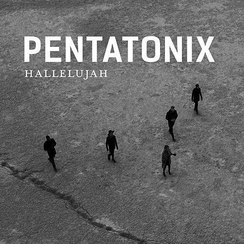 Hallelujah by Pentatonix
