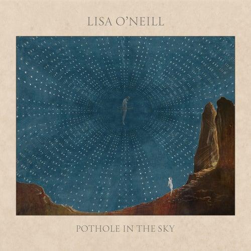 Pothole in the Sky by Lisa O'Neill