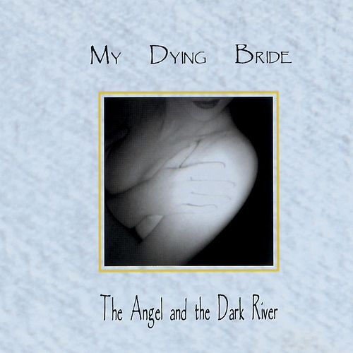 The Angel & The Dark River de My Dying Bride