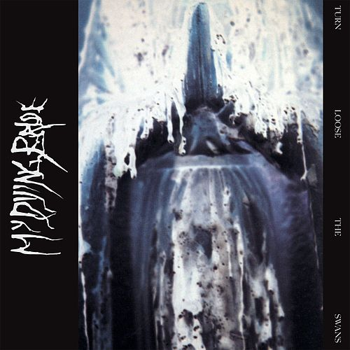 Turn Loose the Swans de My Dying Bride