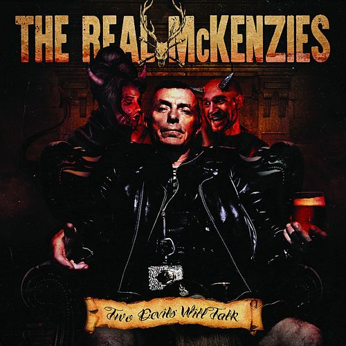 Two Devils Will Talk de The Real McKenzies