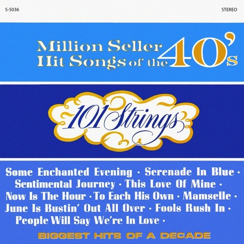 Million Seller Hit Songs of the 40s (Remastered from the Original Master Tapes) de 101 Strings Orchestra