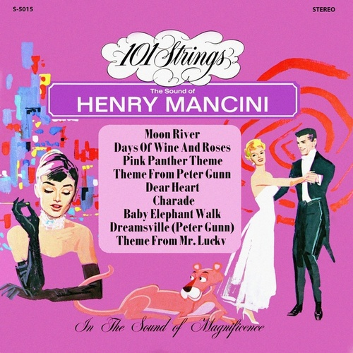 The Sweet and Swingin' Sounds of Henry Mancini (Remastered from the Original Master Tapes) de 101 Strings Orchestra
