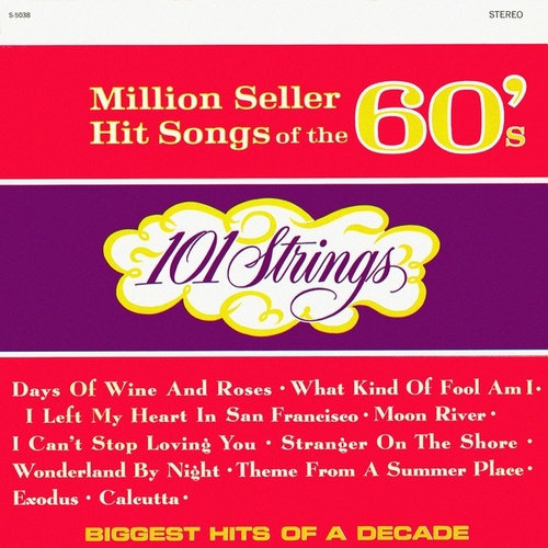 Million Seller Hit Songs of the 60s (Remastered from the Original Master Tapes) de 101 Strings Orchestra