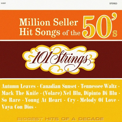 Million Seller Hit Songs of the 50s (Remastered from the Original Master Tapes) de 101 Strings Orchestra