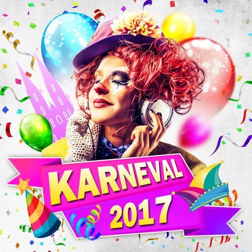 Karneval 2017 von Various Artists