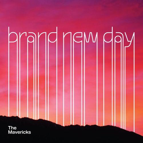 Brand New Day de The Mavericks