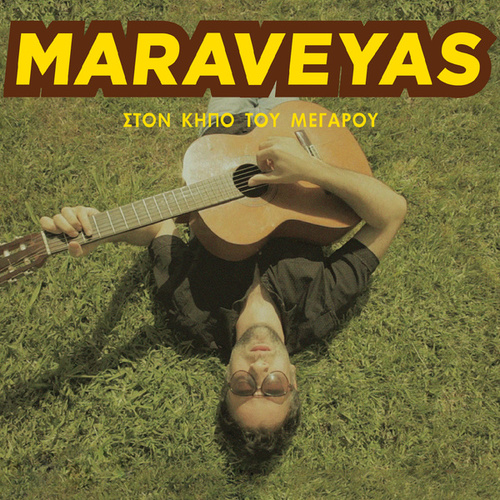 Ston Kipo Tou Megarou [Στον Κήπο Του Μεγάρου] (Live) by Maraveyas Ilegàl - Kostis Maraveyas (Κωστής Μαραβέγιας)