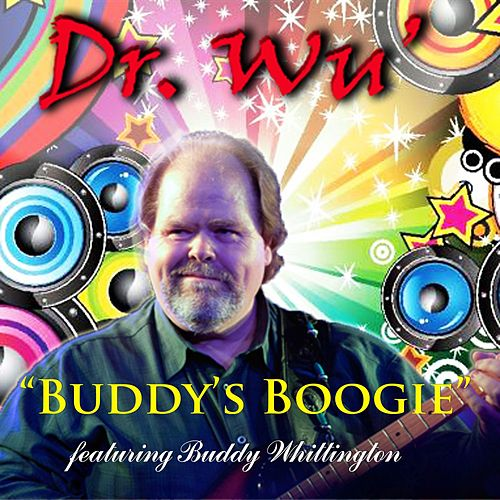 Buddy's Boogie (feat. Buddy Whittington) by Dr. Wu' and Friends