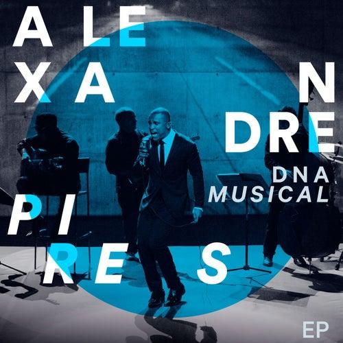 DNA Musical de Alexandre Pires