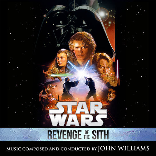 Star Wars: Revenge of the Sith (Original Motion Picture Soundtrack) de John Williams